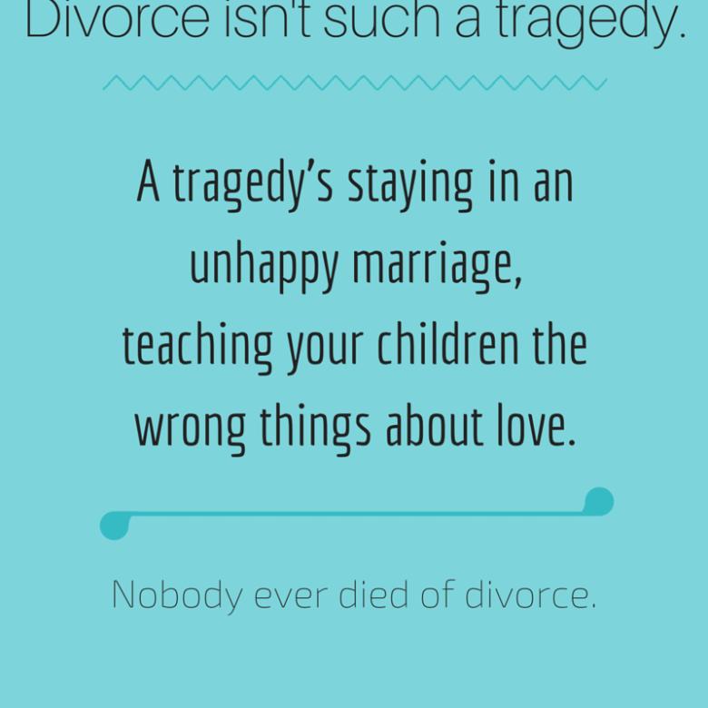 Divorce-isnt-such-a-tragedy-800x800